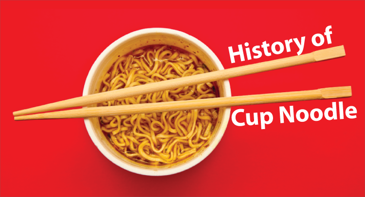 History of Cup Noodle- Kinney Brothers Publishing