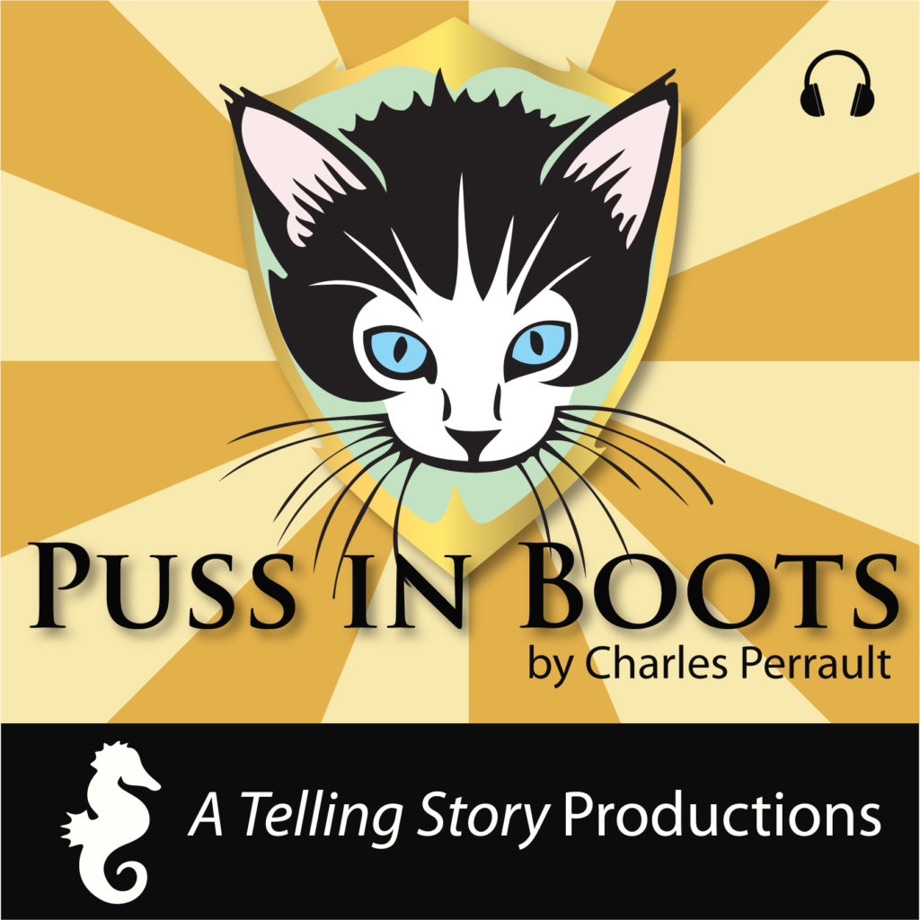 Puss in Boots by Charles Perrault A Telling Story Productions