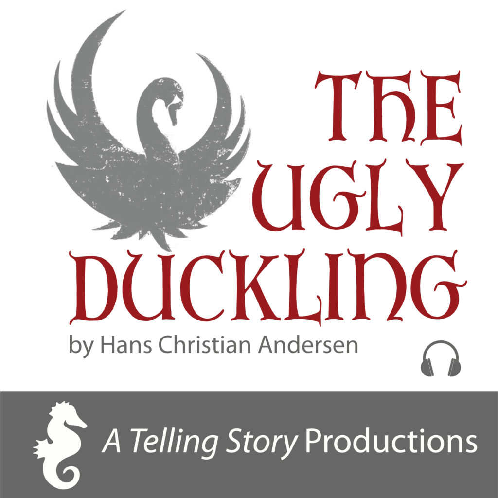The Ugly Duckling by Hans Christian Andersen A Telling Story Productions