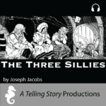 A Telling Story Productions The Three Sillies