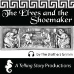 A Telling Story Productions The Elves and The Shoemaker