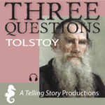 A Telling Story Productions Three Questions
