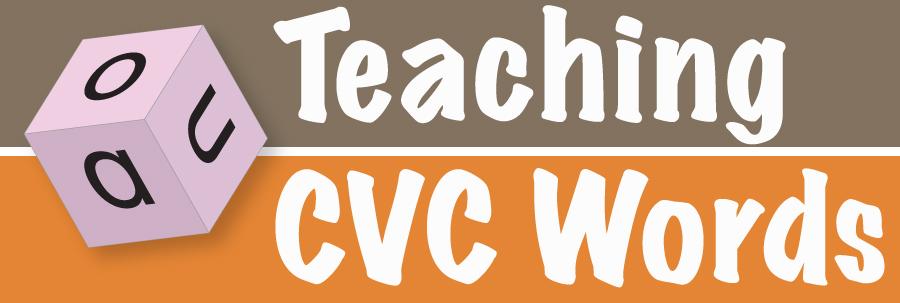 Teaching CVC Words Kinney Brothers Publishing